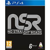NO STRAIGHT ROADS - PS4